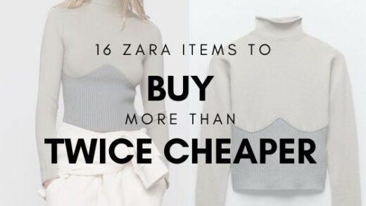 zara items to buy twice cheaper